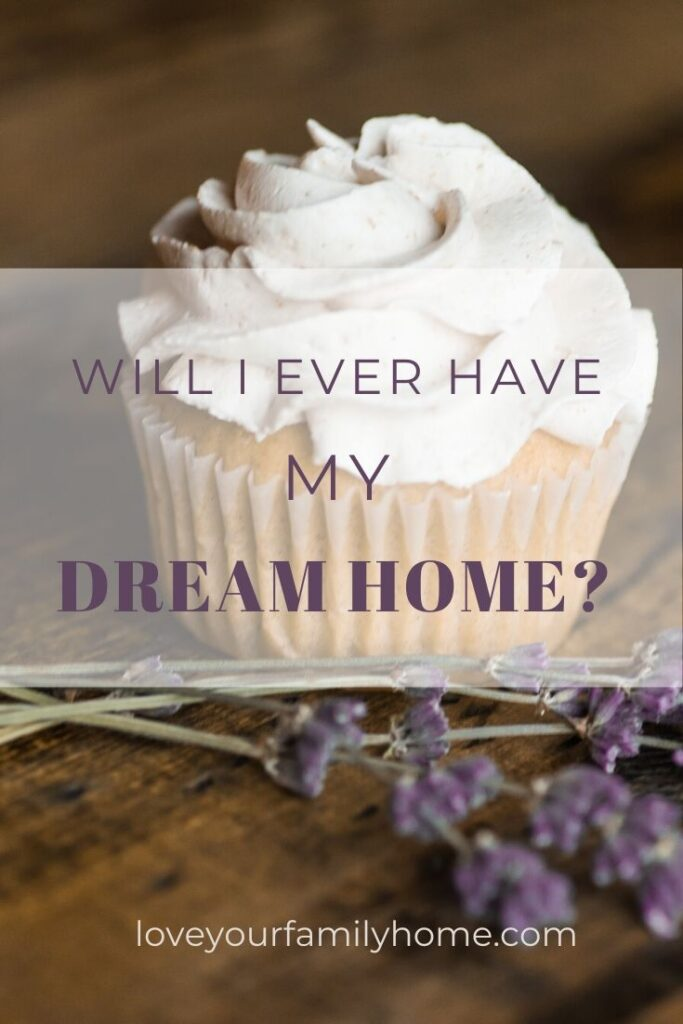 how to have a dream home