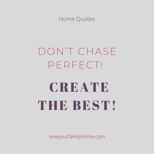 create the best home
