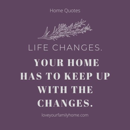 create a home that changes