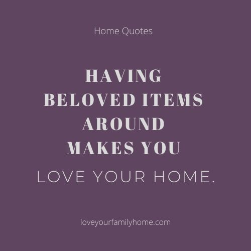 create a home to love