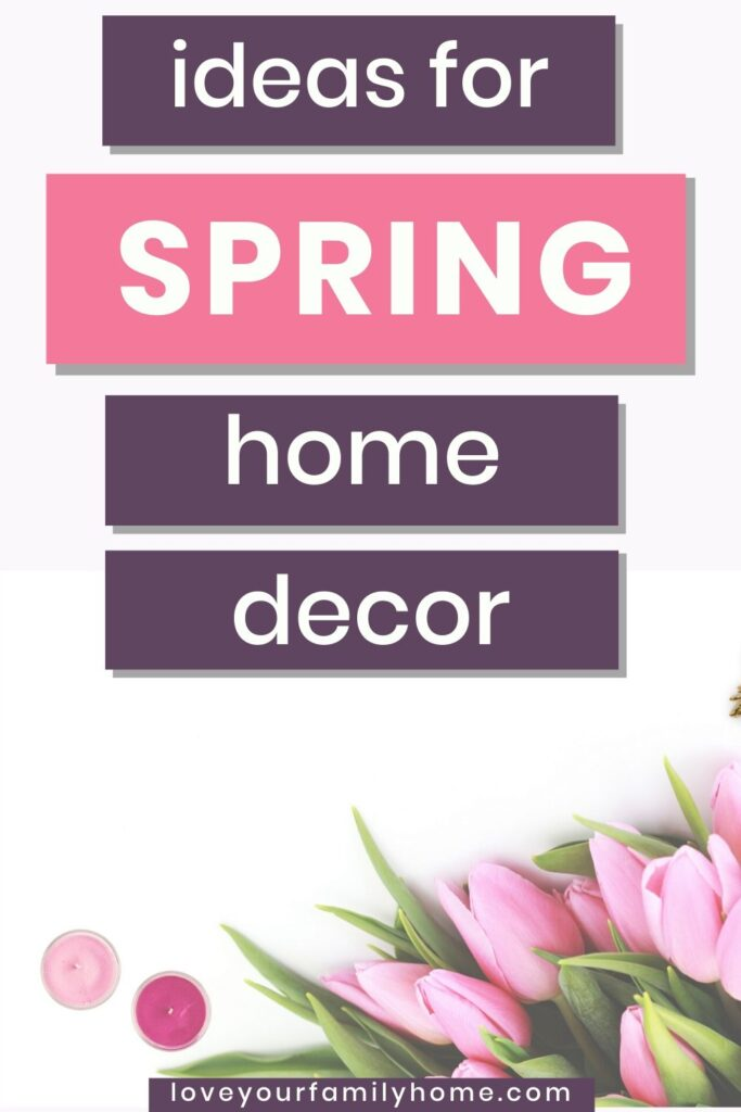 home decor spring
